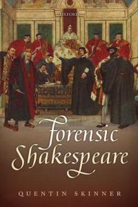 forensic-shakespeare-by-quentin-skinner