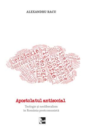 Apostolatul antisocial - Alexandru Racu_5bd