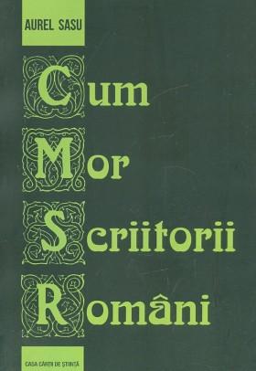 Aurel-Sasu__Cum-mor-scriitorii-romani__606-17-1220-5-785334348365