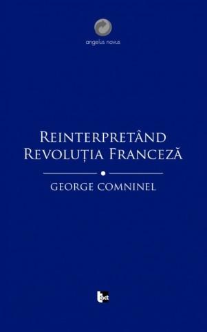 comninel - reinterpretand-revolutia-franceza_1_fullsize